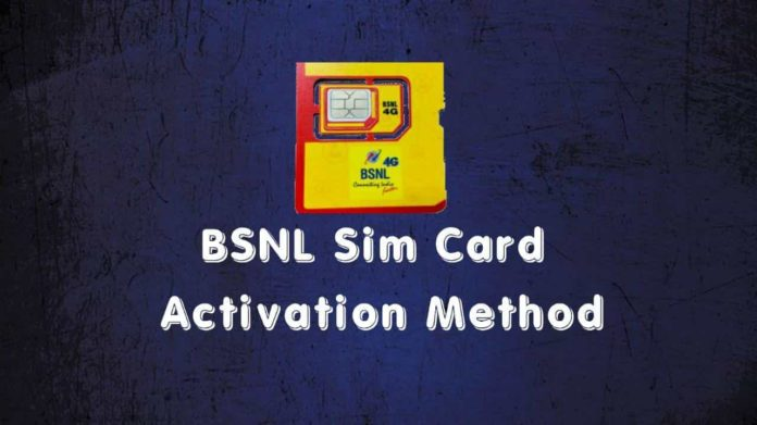 How to activate BSNL sim card