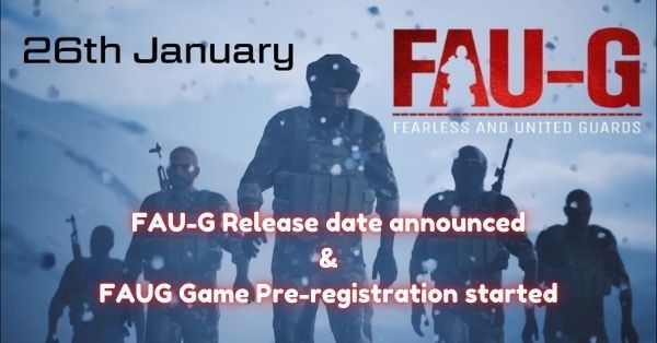 FAU-G Release date announced Pre-registration has started